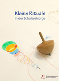Cover Kleine Rituale in der Schulseelsorge